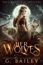 Her Wolves: A Rejected Mates Romance