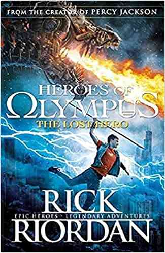 The Lost Hero (Heroes of Olympus Book 1): Rick Riordan